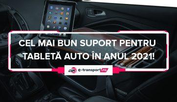 Cel mai bun suport tableta auto | Pareri, Ghid si Recomandari pentru 2021!